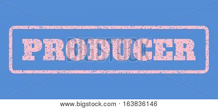 Pink rubber seal stamp with Producer text. Vector message inside rounded rectangular frame. Grunge design and unclean texture for watermark labels. Horisontal emblem on a blue background.