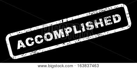 Accomplished Text rubber seal stamp watermark. Tag inside rectangular banner with grunge design and dust texture. Slanted glyph white ink sticker on a black background.