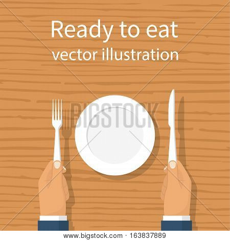 Fork knife in hand man. Sitting at a wooden table with an empty plate. Template for design. Ready to eat concept. Group layers. Top view. Vector illustration flat style. Isolated on background.