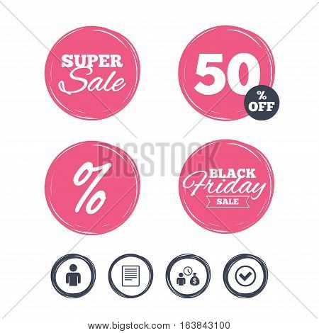 Super sale and black friday stickers. Bank loans icons. Cash money bag symbol. Apply for credit sign. Check or Tick mark. Shopping labels. Vector