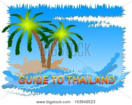 Guide To Thailand Means Asian Tourist Guidebook Holiday