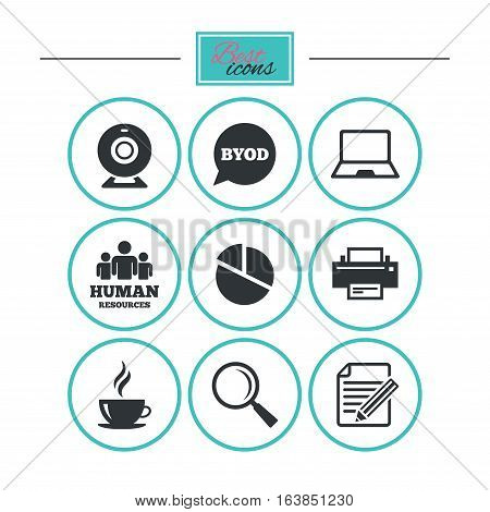 Office, documents and business icons. Pie chart, byod and printer signs. Report, magnifier and web camera symbols. Round flat buttons with icons. Vector