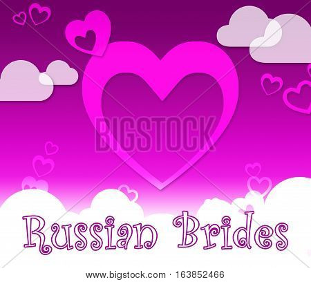 Russian Brides Represents Find Partner In Russia
