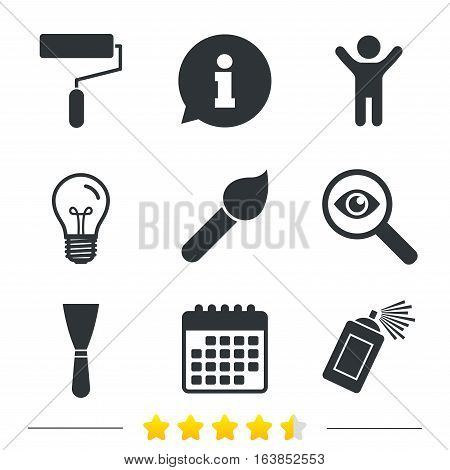 Paint roller, brush icons. Spray can and Spatula signs. Wall repair tool and painting symbol. Information, light bulb and calendar icons. Investigate magnifier. Vector