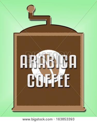 Arabica Coffee Shows Ethiopian Blend Or Type