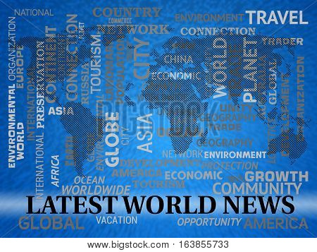 Latest World News Shows Recent International Headlines