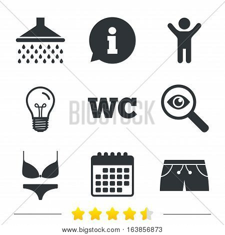 Swimming pool icons. Shower water drops and swimwear symbols. WC Toilet sign. Trunks and women underwear. Information, light bulb and calendar icons. Investigate magnifier. Vector