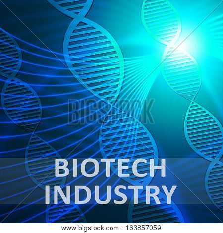 Biotech Industry Showing Genetic Sector 3D Illustration
