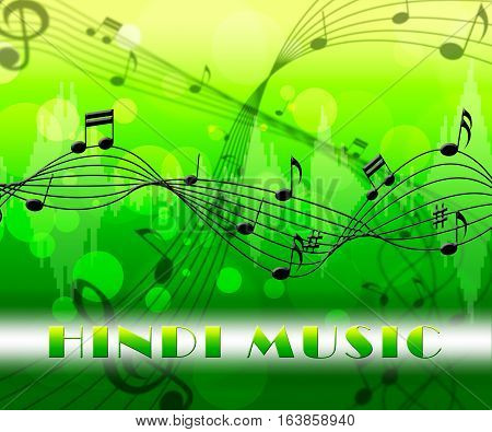 Hindi Music Means Song Soundtrack And Audio