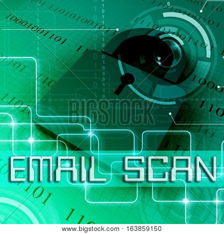 Email Scan Means Malicious Code Scanning 3D Rendering