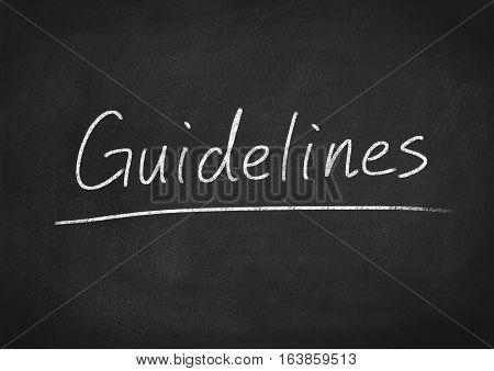 guidelines concept word on blackboard chalkboard background