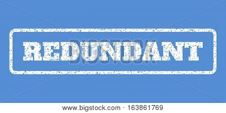 White rubber seal stamp with Redundant text. Vector caption inside rounded rectangular shape. Grunge design and dust texture for watermark labels. Horisontal sticker on a blue background.
