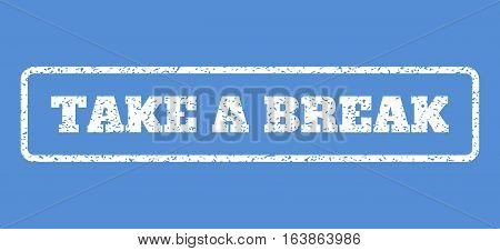 White rubber seal stamp with Take a Break text. Vector tag inside rounded rectangular banner. Grunge design and scratched texture for watermark labels. Horisontal sticker on a blue background.