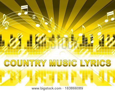 Country Music Lyrics Means Folk Songs Tracks