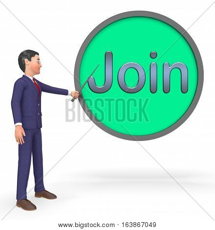 Join Sign Shows Registration Membership 3D Rendering