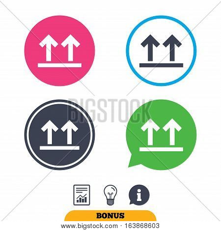 This side up sign icon. Fragile package symbol. Arrows. Report document, information sign and light bulb icons. Vector