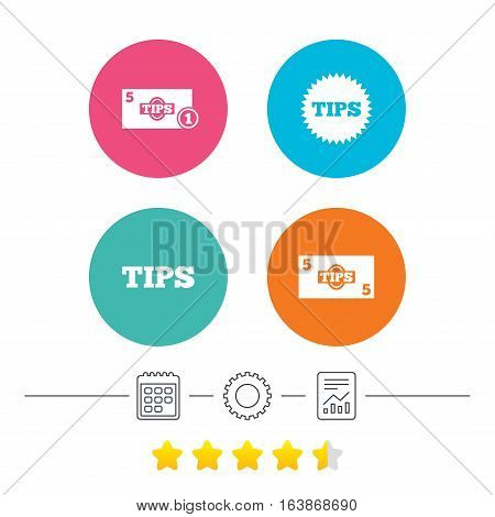 Tips icons. Cash with coin money symbol. Star sign. Calendar, cogwheel and report linear icons. Star vote ranking. Vector