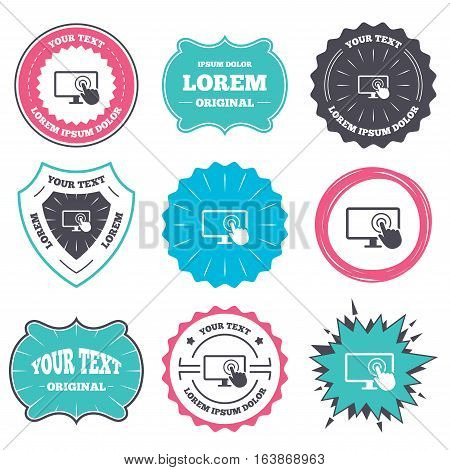 Label and badge templates. Touch screen monitor sign icon. Hand pointer symbol. Retro style banners, emblems. Vector