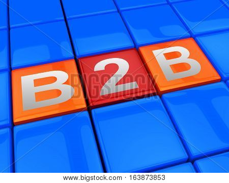 B2B Blocks Means Business Trade 3D Illustration