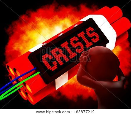 Crisis Message On Dynamite Showing Emergency 3D Rendering