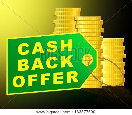 Cash Back Offer Means Partial Refund 3D Illustration