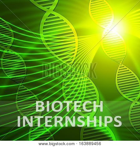 Biotech Internship Meaning Biotechnology Training 3D Illustration