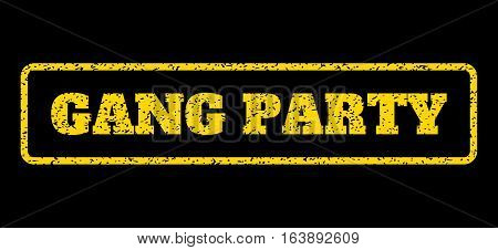 Yellow rubber seal stamp with Gang Party text. Vector caption inside rounded rectangular banner. Grunge design and dirty texture for watermark labels. Horisontal sticker on a blue background.