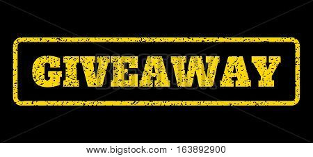 Yellow rubber seal stamp with Giveaway text. Vector tag inside rounded rectangular shape. Grunge design and dirty texture for watermark labels. Horisontal sticker on a blue background.