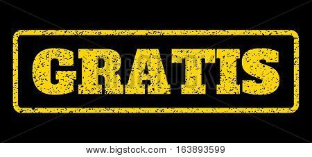 Yellow rubber seal stamp with Gratis text. Vector tag inside rounded rectangular frame. Grunge design and scratched texture for watermark labels. Horisontal sticker on a blue background.