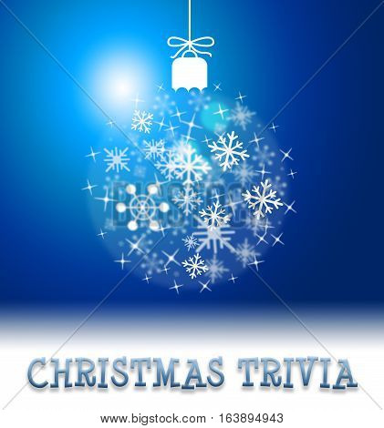Christmas Trivia Showing Xmas Facts Yuletide Quiz