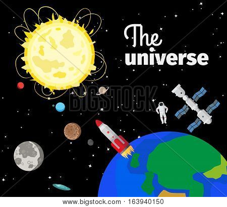 The universe in outer space with sun and planets and rockets. Vector illustration