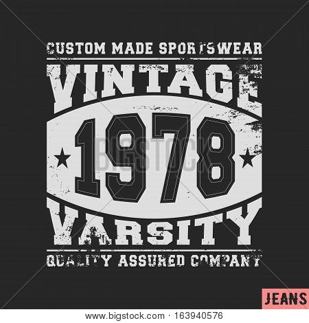 T-shirt print design. Varsity vintage stamp. Printing and badge applique label t-shirts jeans casual wear. Vector illustration.