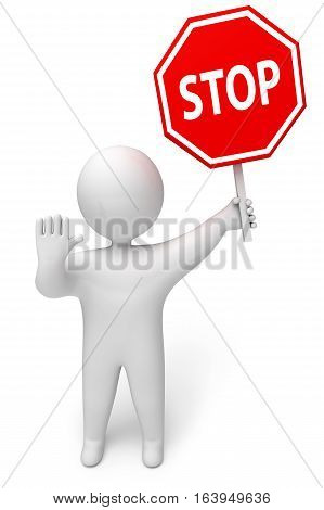 Person with stop sign 3d render. Isolated on white background