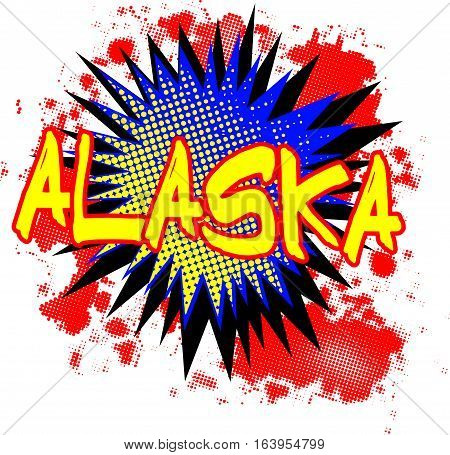 A comic cartoon style Alaska exclamation explosion over a white background