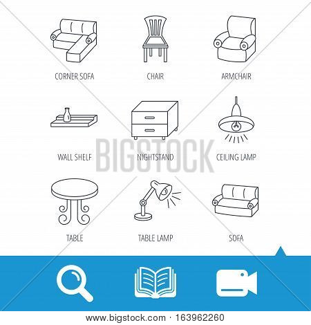 Corner sofa, table and armchair icons. Chair, ceiling lamp and nightstand linear signs. Wall shelf furniture flat line icons. Video cam, book and magnifier search icons. Vector