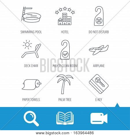 Hotel, swimming pool and beach deck chair icons. E-key, do not disturb and clean room linear signs. Paper towels, palm tree and airplane icons. Video cam, book and magnifier search icons. Vector