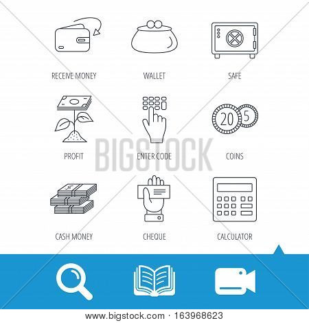 Cash money, safe box and calculator icons. Safe box, cheque and dollar usd linear signs. Profit investment, wallet and coins icons. Video cam, book and magnifier search icons. Vector