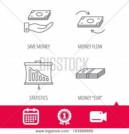Achievement and video cam signs. Banking, cash money and statistics icons. Money flow, save money linear sign. Calendar icon. Vector