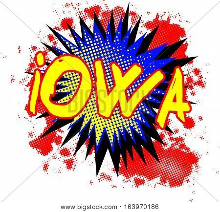 A comic cartoon style Iowa exclamation explosion over a white background