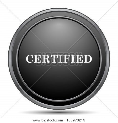 Certified icon black website button on white background. poster