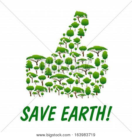 Save Earth. Nature environment protection emblem in shape of human hand thumb up symbol. Vector icon made of green trees, plants for nature ecology saving concept