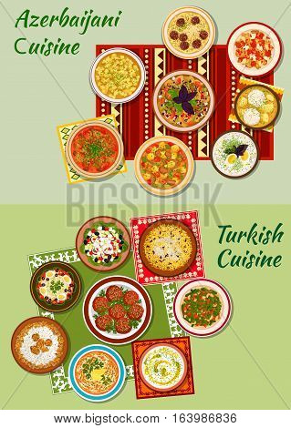 Turkish and azerbaijani cuisine icon with meat and fish balls, vegetable and bean salads, pilaf, boiled lamb and chicken, thick stew, meat and dumpling soups, cold yogurt and rice mint soups