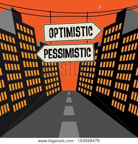 Road sign with opposite arrows and text Optimistic - Pessimistic vector illustration poster