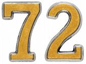 Metal numeral 72 seventy-two isolated on white background poster