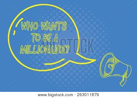 Handwriting Text Writing Who Wants To Be A Millionaire Question. Concept Meaning Game Of Fortune Gur