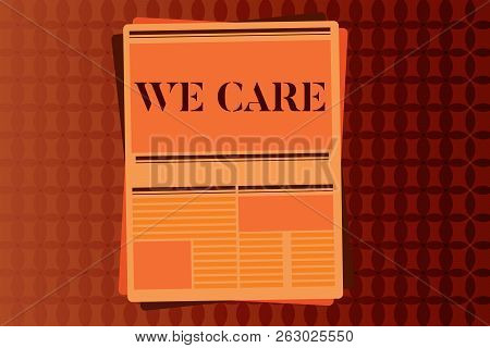 Handwriting Text Writing We Care. Concept Meaning Care Taken To Prevent Any Problems And Issues Cari