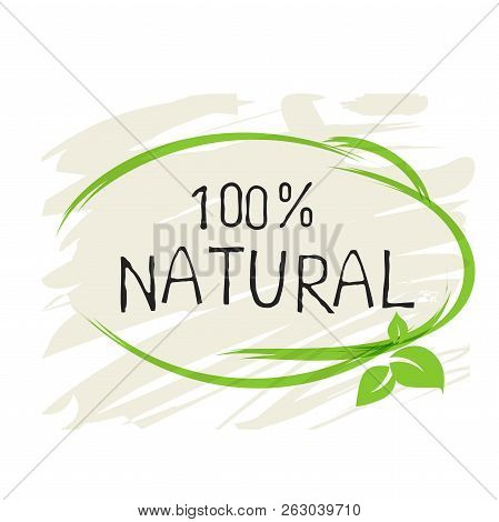 Natural Product 100 Bio Healthy Organic Label And High Quality Product Badges. Eco, 100 Bio And Natu