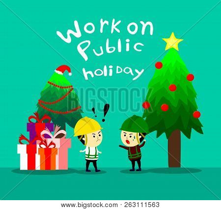 Supervisor Inform The Worker To Working On Public Holiday,work On Christmas,cartoon Vertoc
