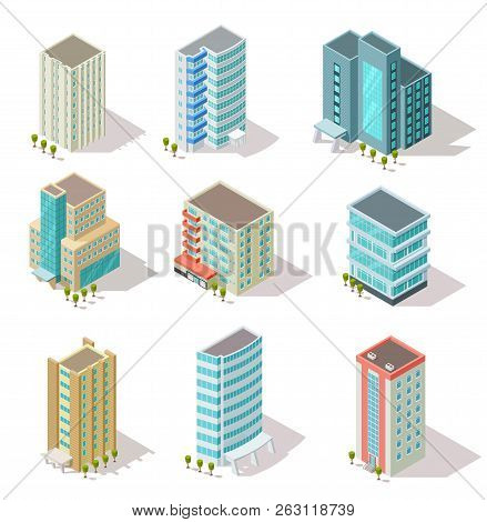 Isometric Buildings. Business Offices, Apartment Houses, Skyscrapers For Infographic City Map, Archi