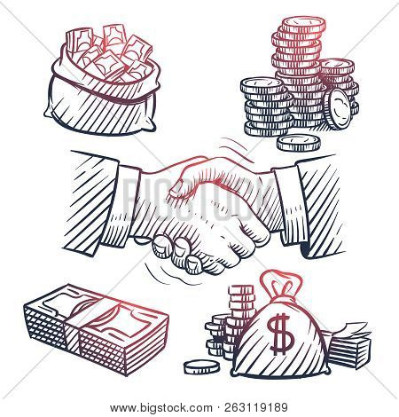 Sketch Hand Shaking. Doodle Dollars Packs, Money Bag, Gold Coins And Cash Symbols. Great Deal And Bu